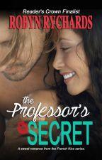 The Professor's Secret by RobynRychards
