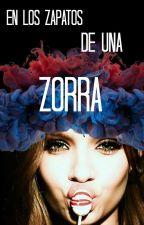 En los Zapatos de una Zorra by release_me