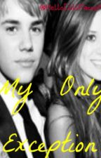 My Only Exception - Jaitlin story by Hellodollfacce14