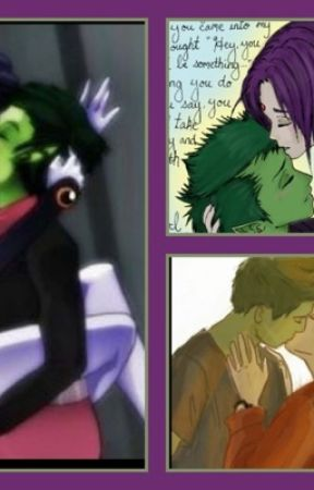 Raven And Beast Boy Love Fanfiction Raven x Beastboy Forev...