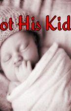 Not His Kid by lovelynerdyathlete97