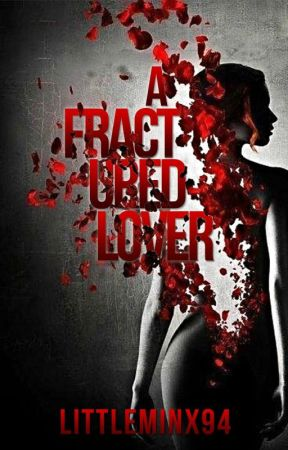 A Fractured Lover (Student/Teacher) by LittleMinx94