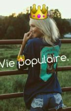 Vie populaire by __thequeen__