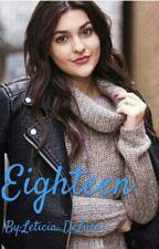 Eighteen by leticiasdel