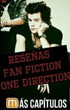 Reseñas Fan Fiction [One Direction] by MasCapitulos