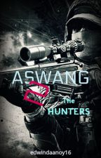 Aswang 2: The Hunters (COMPLETED) by GuardianOfLight16