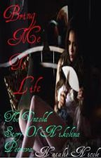 Bring Me To Life (The Untold Story Of Nikolina Petrova) DISCONTINUED by AoiAsahina