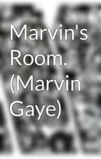 Marvin's Room. (Marvin Gaye) by StoriesofMotown