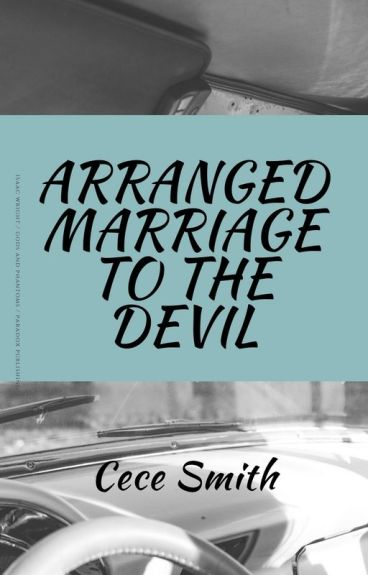Arranged Marriage to The Devil (Watty Awards 2016)