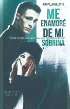 Me Enamore de Mi Sobrina (Colton Haynes y ________) by Sleepy_head_2316