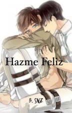 Hazme Feliz. [HIATUS] by BonnieWillKickYou