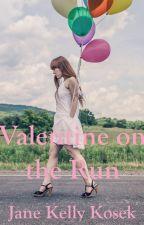 Valentine on the Run by JaneKosek