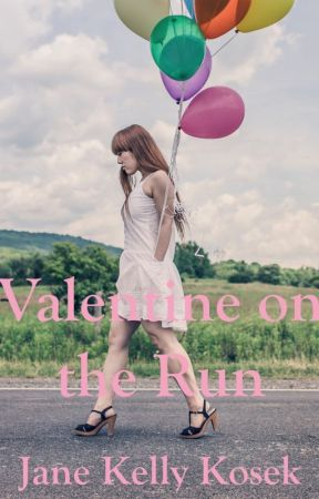 Valentine on the Run by JaneKosek