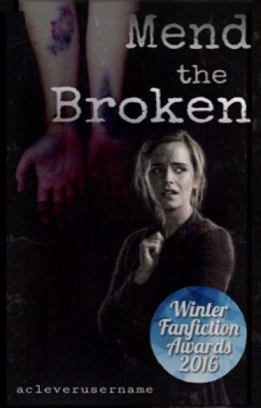 Mend the Broken