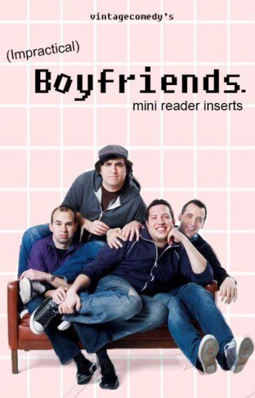 Impractical Boyfriends.