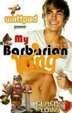 My Barbarian King (BoyxBoy) [MPreg] ON HOLD by Jeshungashunga