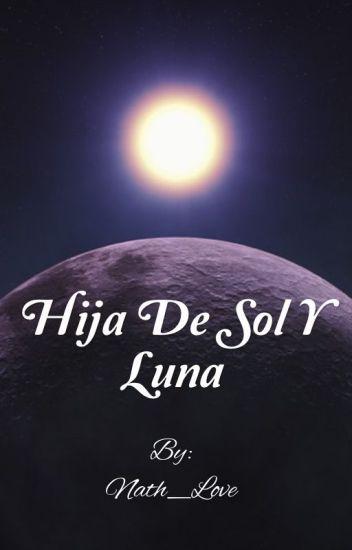 Hija De Sol Y Luna
