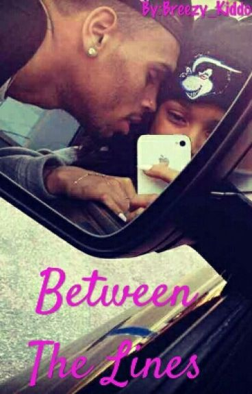 Between The Lines(Chris Brown Love Story)