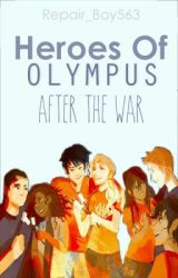 Heroes of olympus- After the war by Repair_boy563