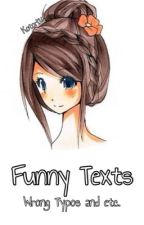 Funny Texts by Kotori16
