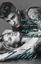 7 días|Hot|Novelas De Justin Bieber Y Tú by AguusCuello