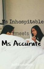 Ms Inhospitable meets Ms Accurate (AlyDen) by justsoyouknow_