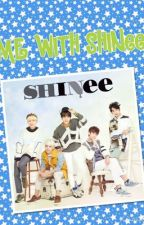 Me with SHINee by minsel1209