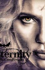 Eternity [The Vampire Witch] (Bites Booĸ 2) by CoolFreaks