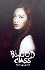 Blood Class by ThatGuyJairoh