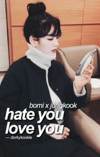 » hate you, love you | j.j.k & y.b.m