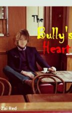 The Bully's Heart by Zai_viBritannia
