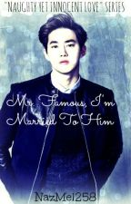 Mr. Famous, I'm Married To Him [EXO SUHOFIC [SERIES #1] by NazMel258