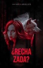 ¿Rechazada? by ariadnamartinez353