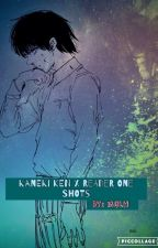Kaneki Ken x Reader One Shots by mairaqlh