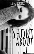 Shout About It ➳ Camren A.U by evilcamren