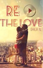 Replay The Love (en pause) by ghalilou