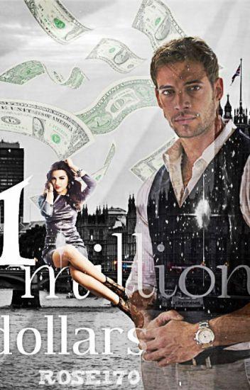 One million dollars * Editare*