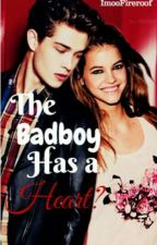 BadBoy Has a Heart? by Im00FireProof