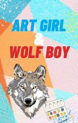 Art Girl and Wolf Boy. We Sound Like a Bad Kid's TV Show. (UNDER CONSTRUCTION!!) by hobbity0923