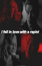 I fell in love with a rapist by Jhupanda
