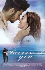 Because of you || z.m by penny2009