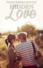 Hidden Love by peaceanddisaster