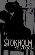 STOCKHOLM SENDROMU by CaglaTar