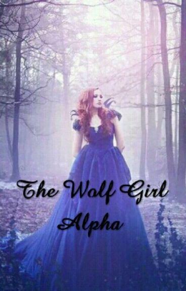 The Wolf Girl Alpha