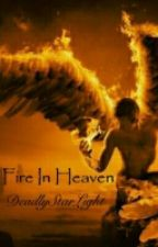 Fire In Heaven BxB by revygotguns2