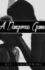 A Dangerous Game |Boy x Boy| by OmnipotentSadist