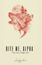 Bite me, Alpha by LuckyAce_