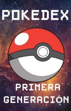 POKEDEX PRIMERA GENERACIÓN by Lucas712