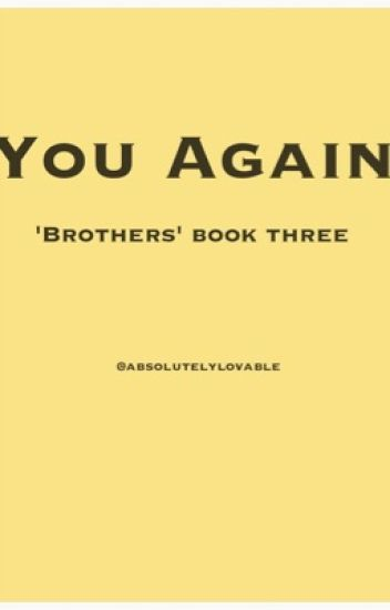 You Again ('Brothers' book three)
