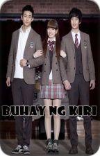 Buhay ng Kiri by babatarrr